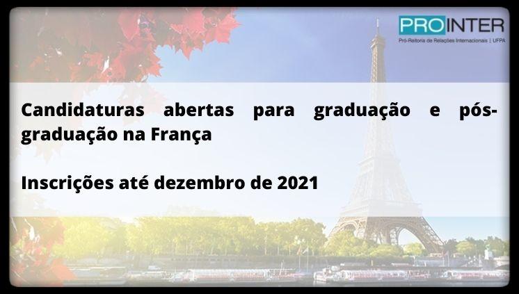 Candidaturas abertas para graduação e pós-graduação na França
