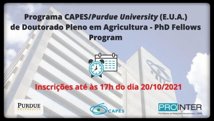 Programa CAPES/ Purdue University (Estados Unidos) de Doutorado Pleno em Agricultura - PhD Fellows Program
