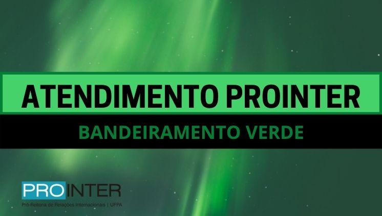 PROINTER – PRÓ-REITORIA DE RELAÇÕES INTERNACIONAIS ATENDIMENTO