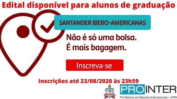 Abertas as inscrições para o Santander Universidades Bolsas Ibero-Americanas 2020